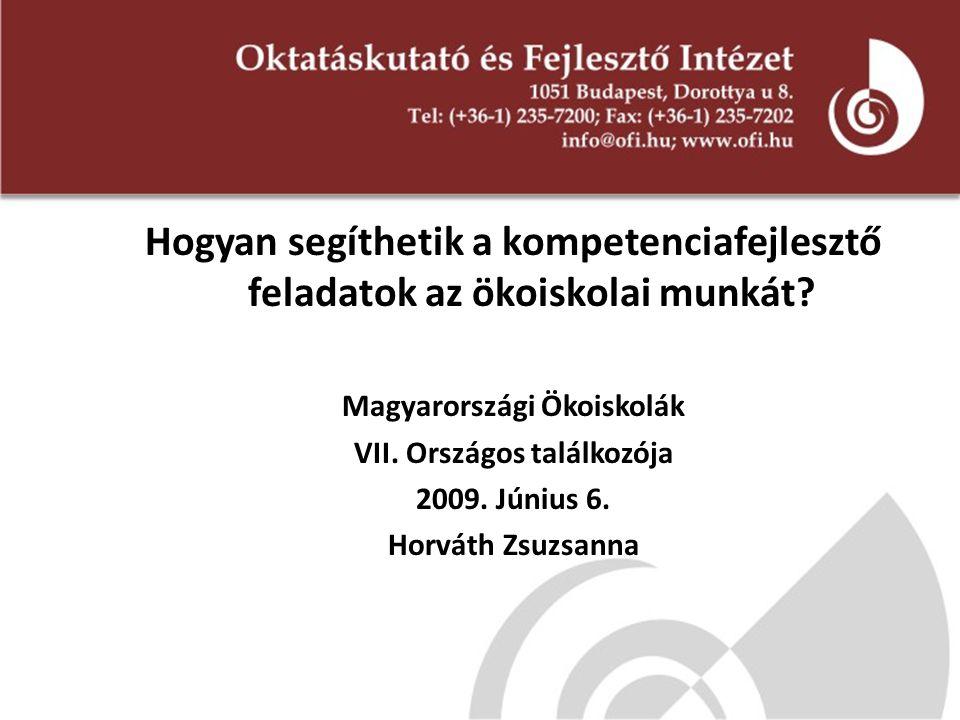 Magyarországi Ökoiskolák VII. Országos találkozója