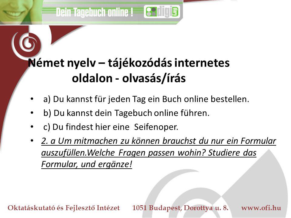 Német nyelv – tájékozódás internetes oldalon - olvasás/írás