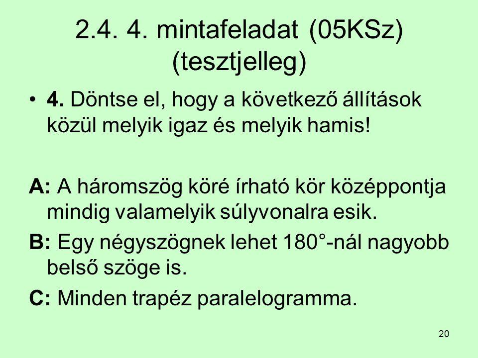 2.4. 4. mintafeladat (05KSz) (tesztjelleg)
