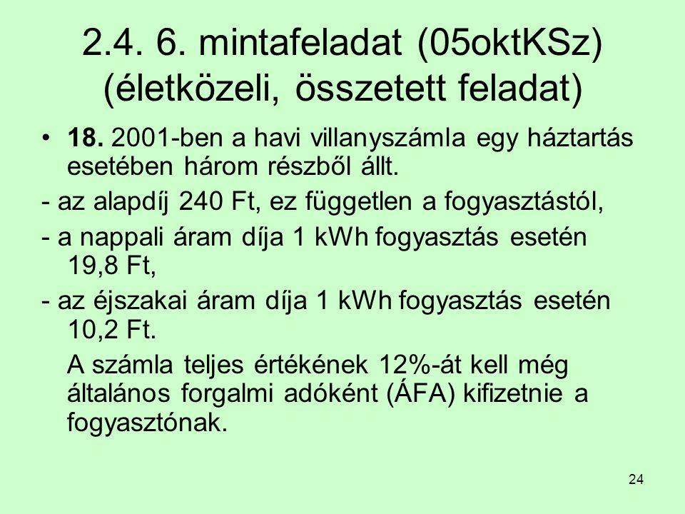 2.4. 6. mintafeladat (05oktKSz) (életközeli, összetett feladat)