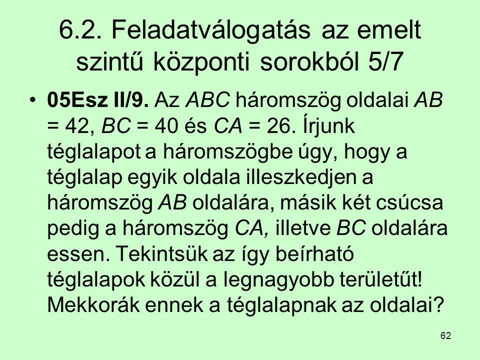 6.2. Feladatválogatás az emelt szintű központi sorokból 5/7