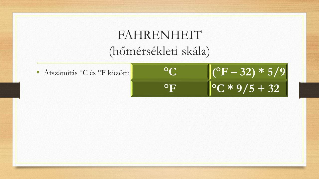 FAHRENHEIT (hőmérsékleti skála)