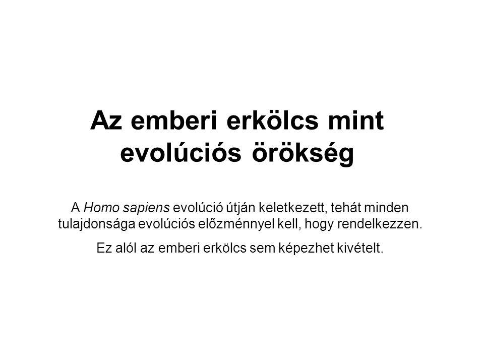Az emberi erkölcs mint evolúciós örökség