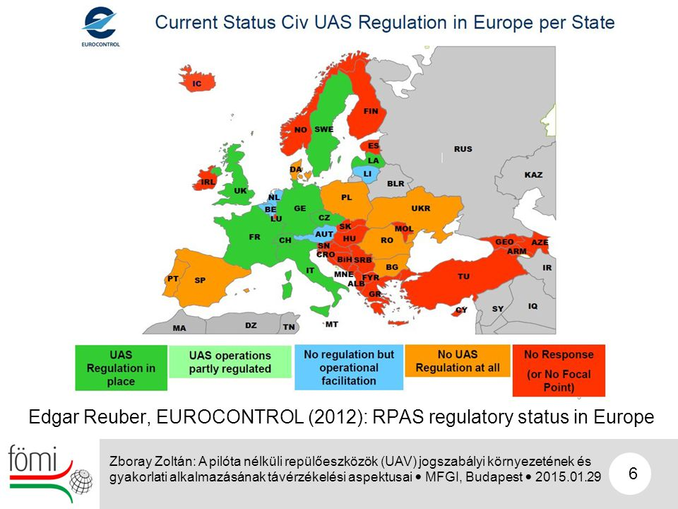 Edgar Reuber, EUROCONTROL (2012): RPAS regulatory status in Europe
