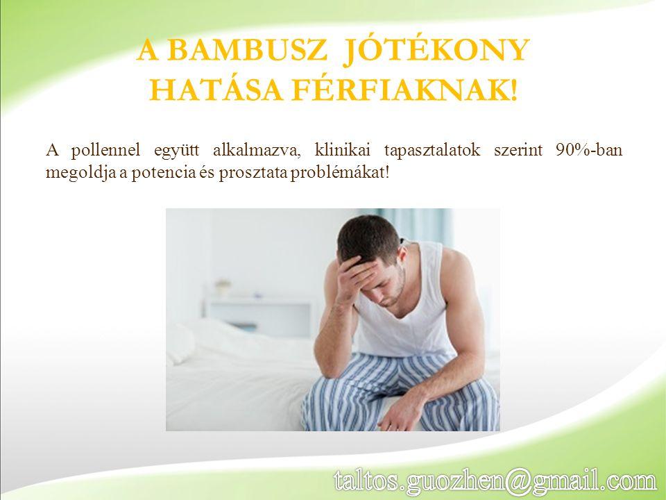 A BAMBUSZ JÓTÉKONY HATÁSA FÉRFIAKNAK!
