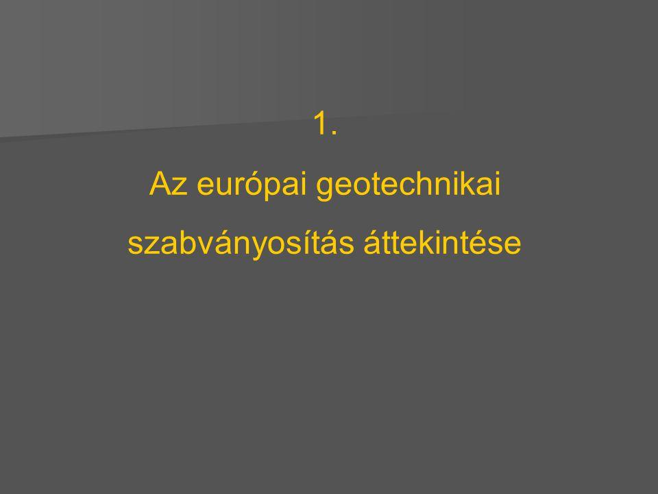 1. Az európai geotechnikai