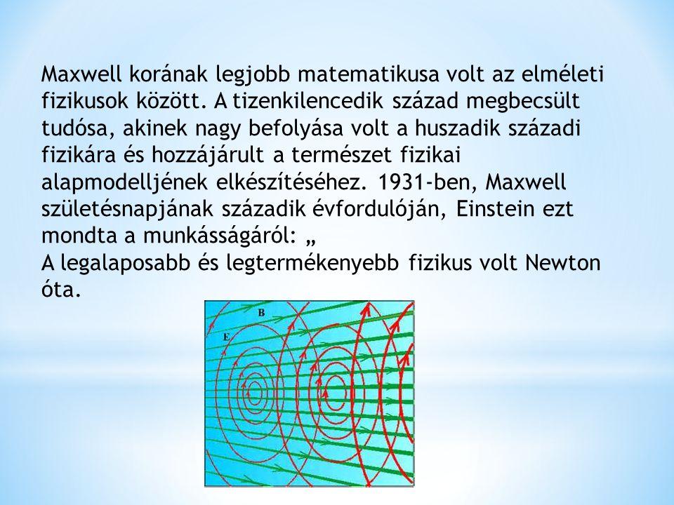 Maxwell korának legjobb matematikusa volt az elméleti fizikusok között