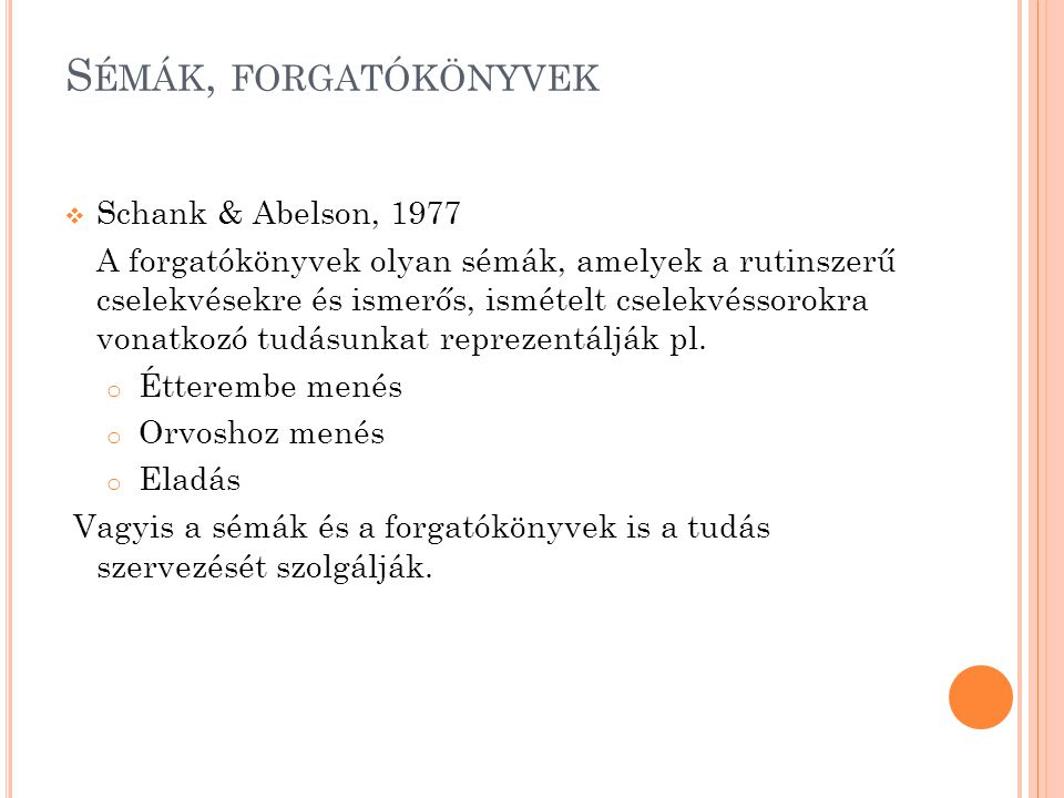 Sémák, forgatókönyvek Schank & Abelson, 1977