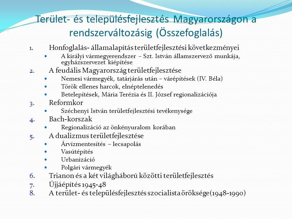 Terület- és településfejlesztés Magyarországon a rendszerváltozásig (Összefoglalás)