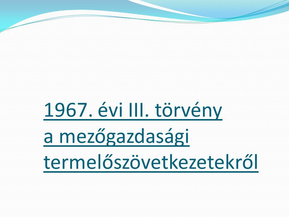 1967. évi III. törvény a mezőgazdasági termelőszövetkezetekről