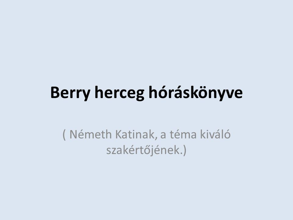 Berry herceg hóráskönyve