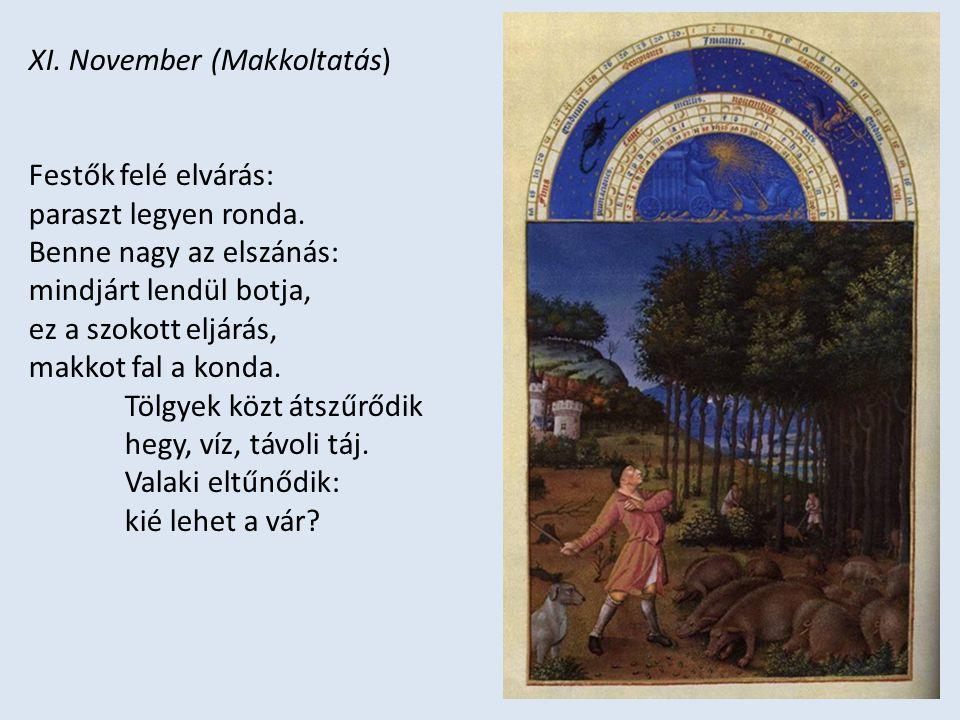 XI. November (Makkoltatás)
