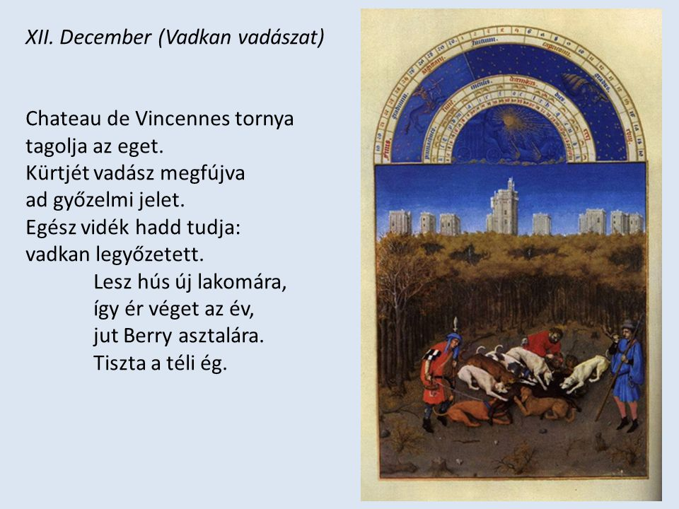 XII. December (Vadkan vadászat)