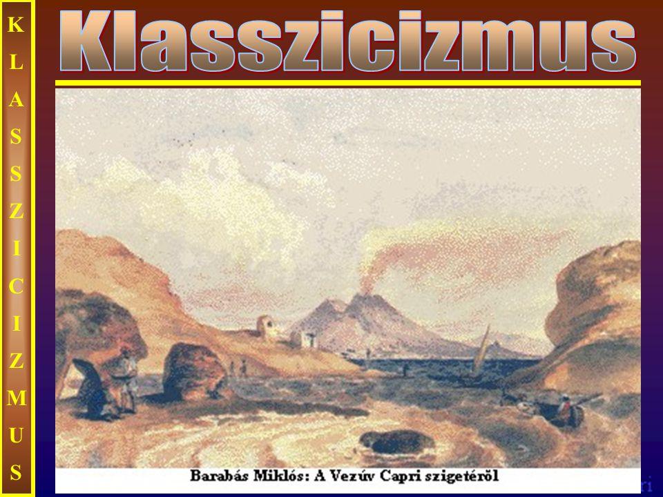 KLASSZICIZMUS Klasszicizmus