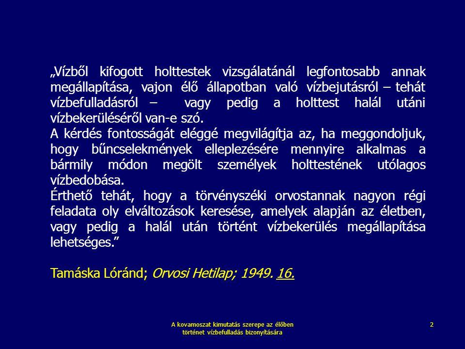 Tamáska Lóránd; Orvosi Hetilap; 1949. 16.