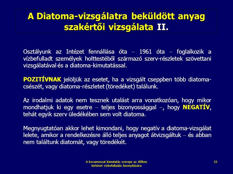 A Diatoma-vizsgálatra beküldött anyag szakértői vizsgálata II.