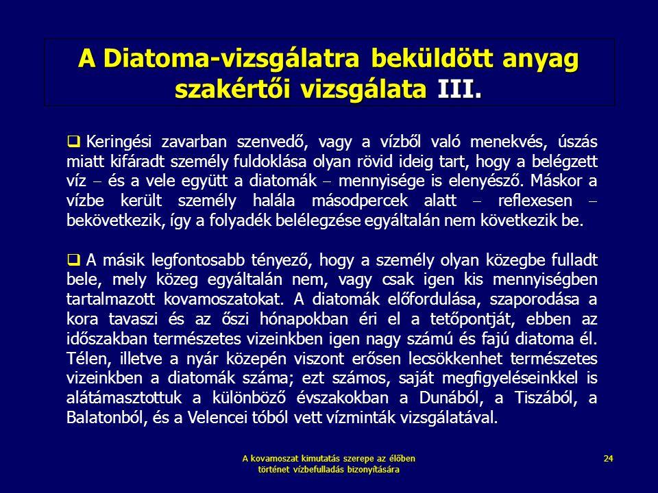 A Diatoma-vizsgálatra beküldött anyag szakértői vizsgálata III.