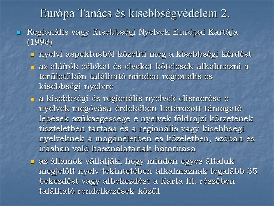 Európa Tanács és kisebbségvédelem 2.