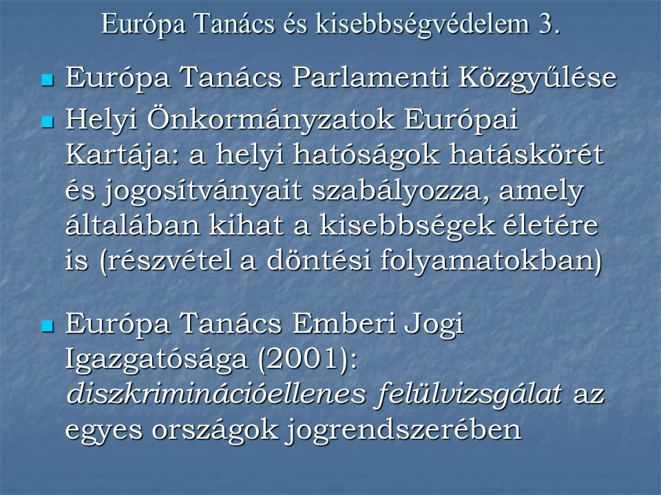 Európa Tanács és kisebbségvédelem 3.