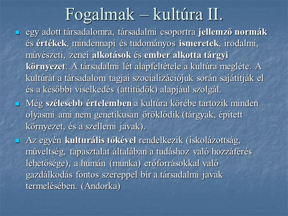 Fogalmak – kultúra II.