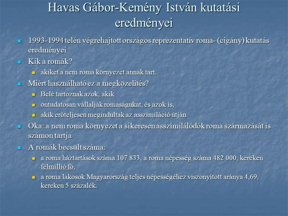 Havas Gábor-Kemény István kutatási eredményei