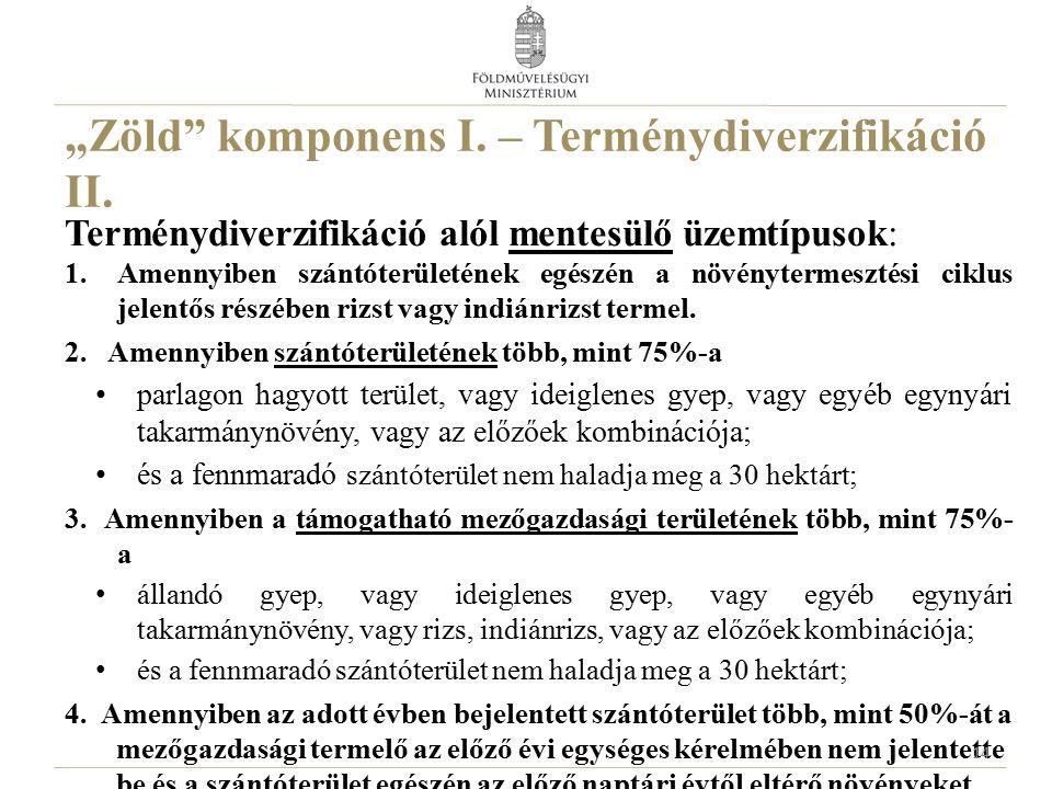 """""""Zöld komponens I. – Terménydiverzifikáció II."""