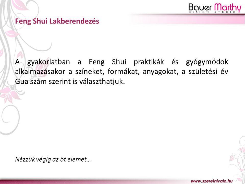 Feng Shui Lakberendezés