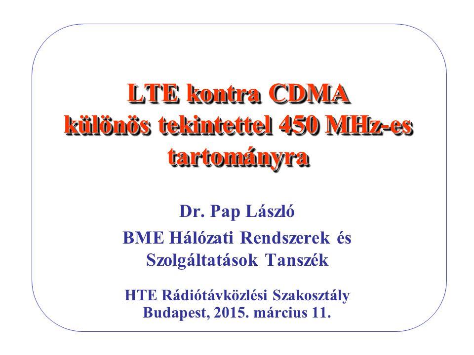 LTE kontra CDMA különös tekintettel 450 MHz-es tartományra
