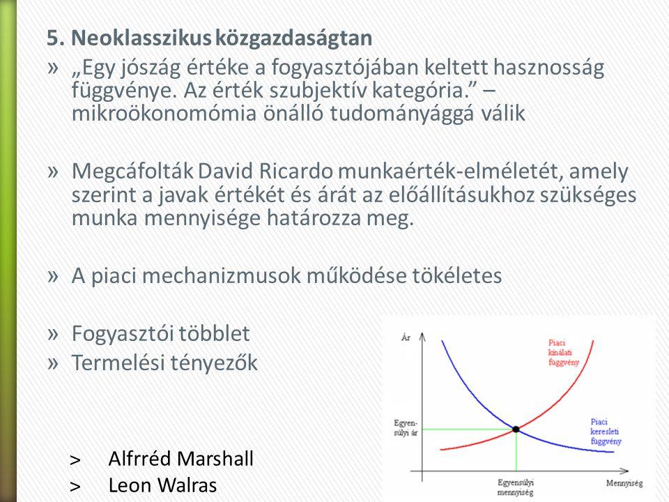 5. Neoklasszikus közgazdaságtan