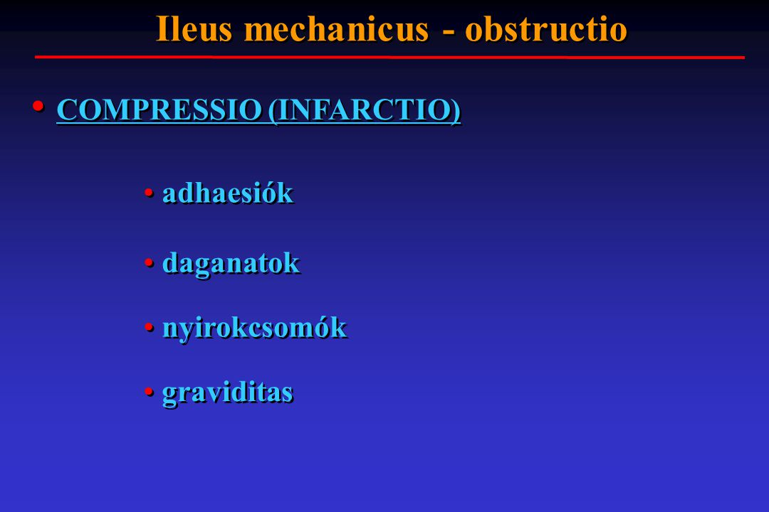 Ileus mechanicus - obstructio