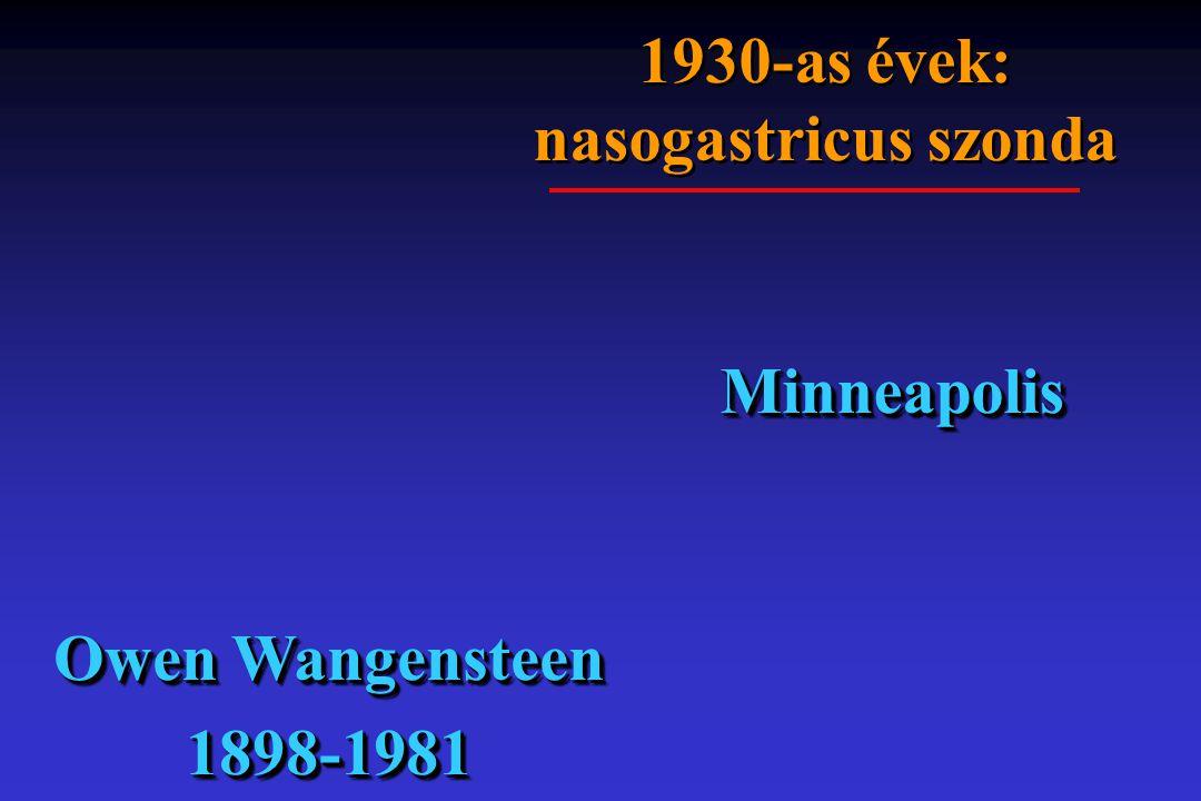 1930-as évek: nasogastricus szonda