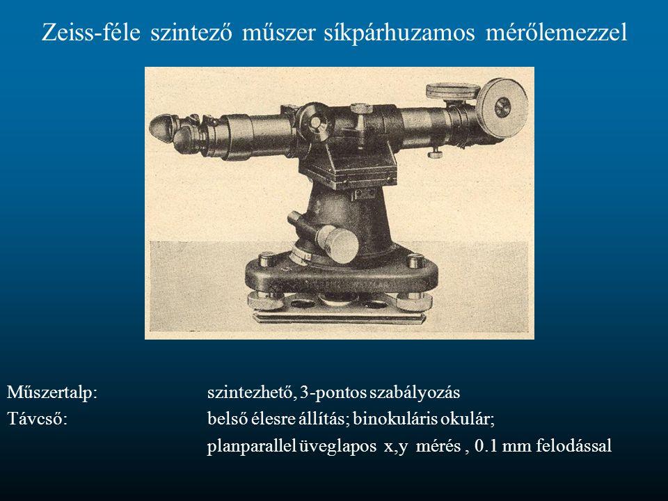 Zeiss-féle szintező műszer síkpárhuzamos mérőlemezzel