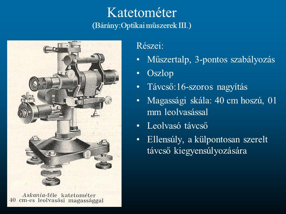 Katetométer (Bárány:Optikai műszerek III.)