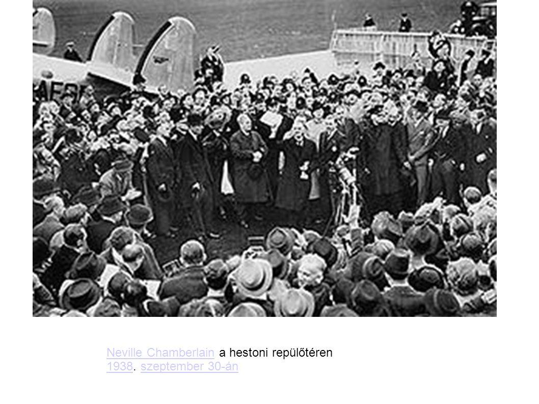 Neville Chamberlain a hestoni repülőtéren 1938. szeptember 30-án