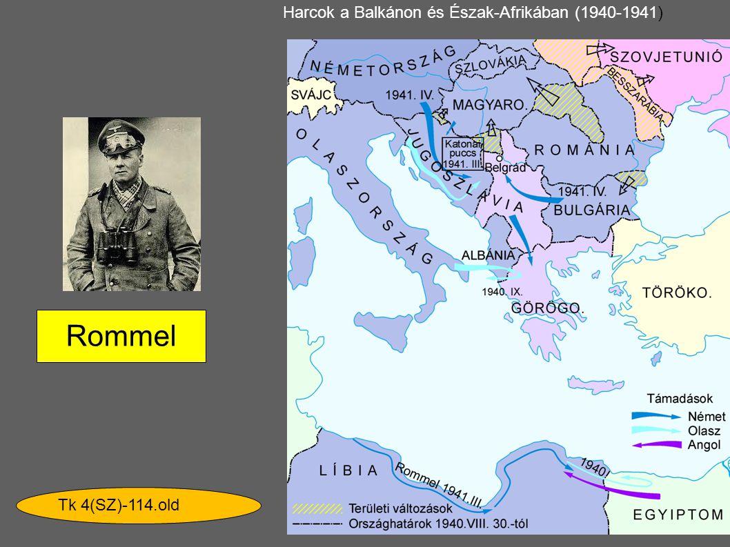 Rommel Harcok a Balkánon és Észak-Afrikában (1940-1941)