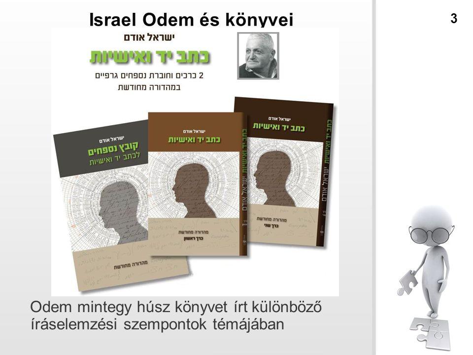 Israel Odem és könyvei 3 Odem mintegy húsz könyvet írt különböző íráselemzési szempontok témájában