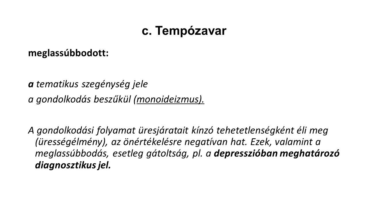 c. Tempózavar