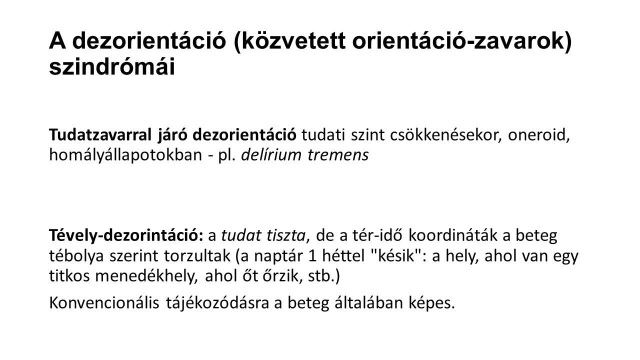 A dezorientáció (közvetett orientáció-zavarok) szindrómái