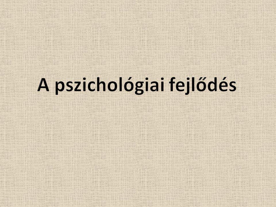 A pszichológiai fejlődés