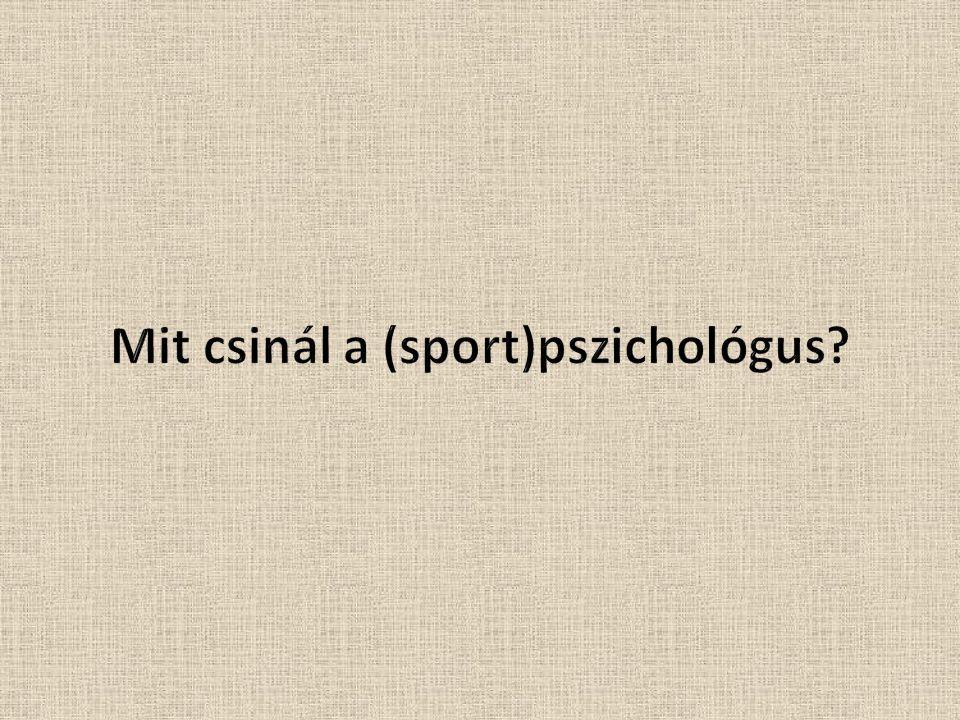 Mit csinál a (sport)pszichológus