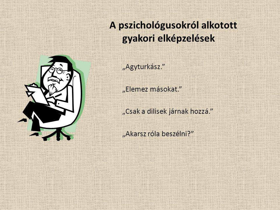 A pszichológusokról alkotott gyakori elképzelések