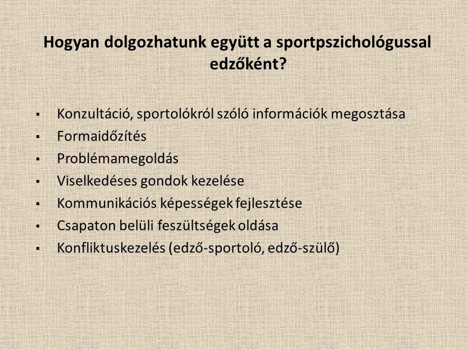 Hogyan dolgozhatunk együtt a sportpszichológussal edzőként