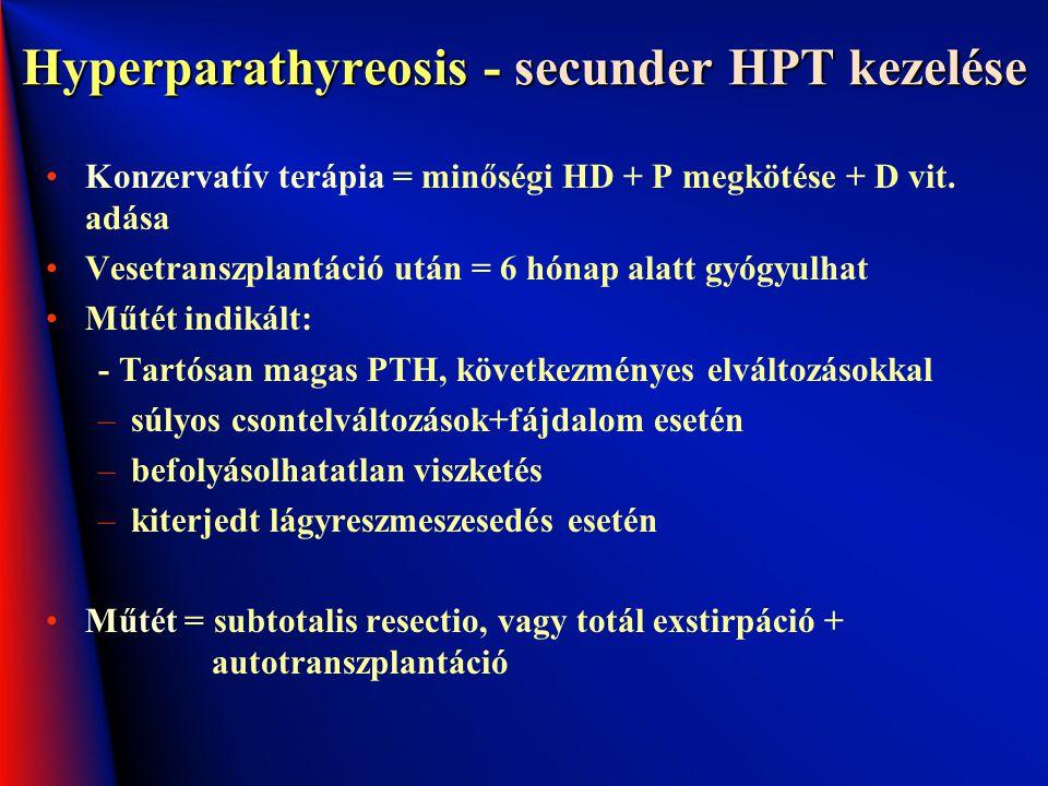 Hyperparathyreosis - secunder HPT kezelése
