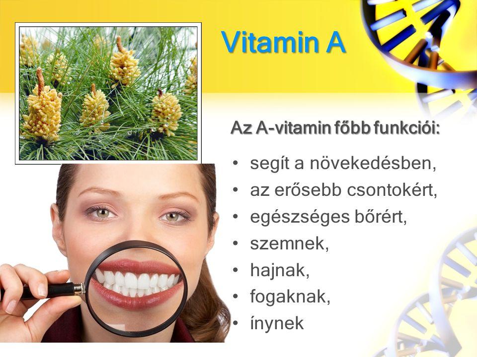 Az A-vitamin főbb funkciói: