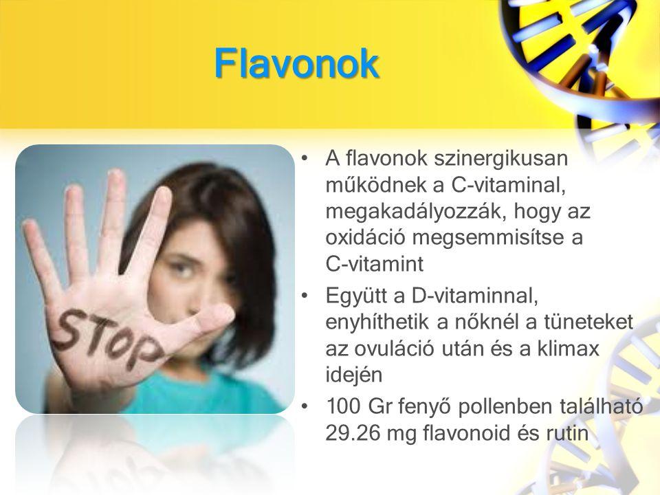 Flavonok A flavonok szinergikusan működnek a C-vitaminal, megakadályozzák, hogy az oxidáció megsemmisítse a C-vitamint.