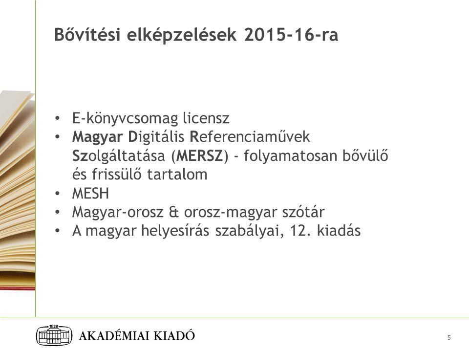 Bővítési elképzelések 2015-16-ra