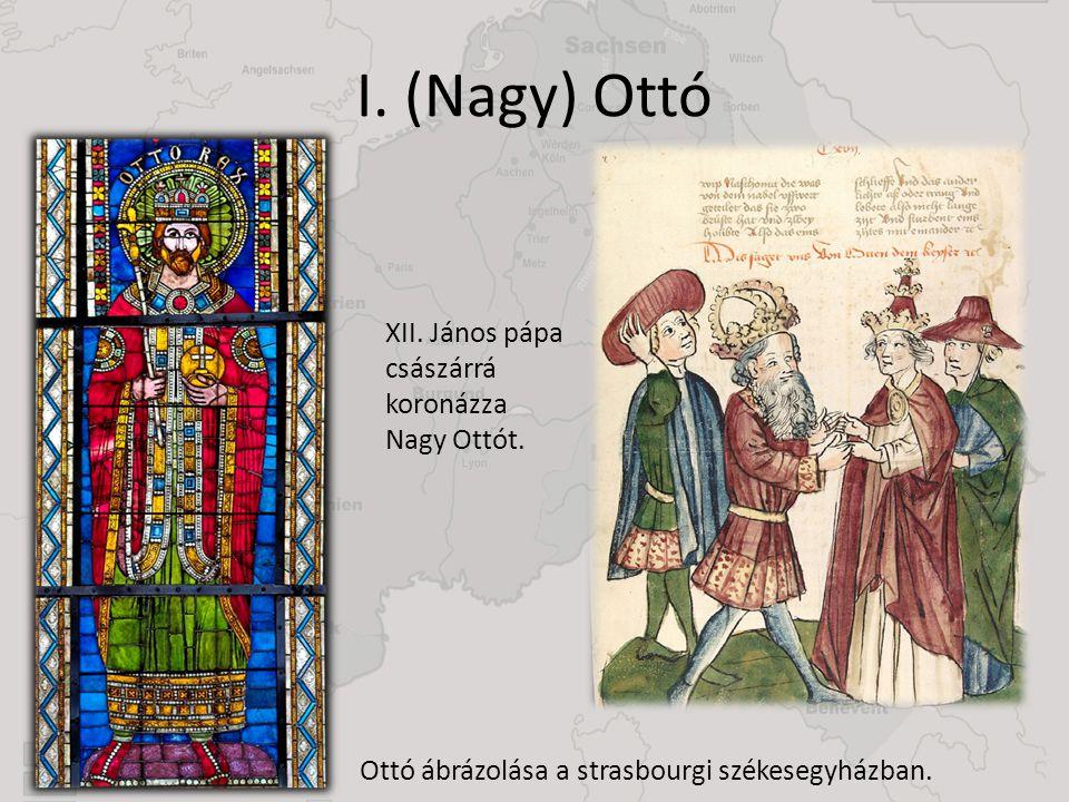 I. (Nagy) Ottó XII. János pápa császárrá koronázza Nagy Ottót.
