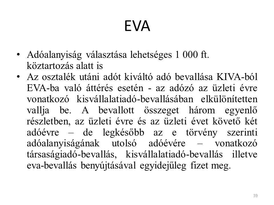 EVA Adóalanyiság választása lehetséges 1 000 ft. köztartozás alatt is