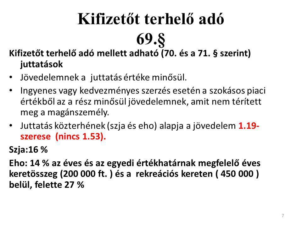Kifizetőt terhelő adó 69.§