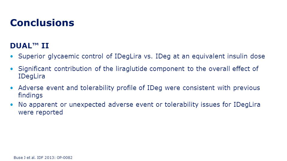 Conclusions DUAL™ II. Superior glycaemic control of IDegLira vs. IDeg at an equivalent insulin dose.
